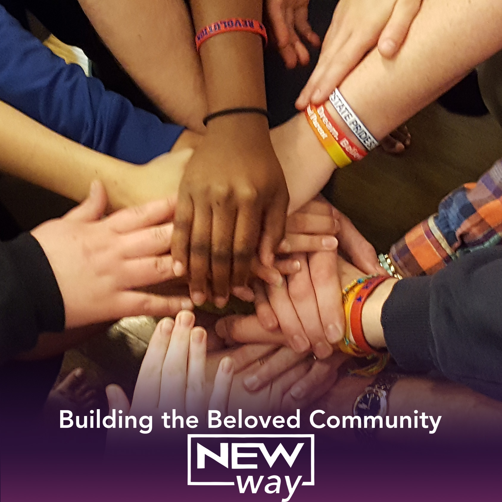New Way, Beloved Community, Nonviolence, Conflict Reconciliation, Unity
